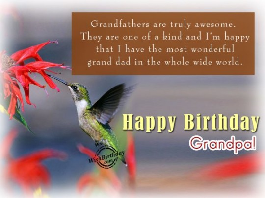 Thrilling Birthday Wishes With Quotes For My Grandfather 7s