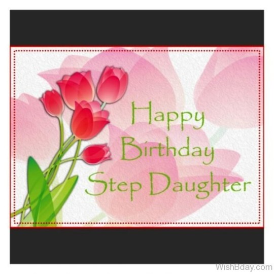 Unique Birthday Wishes E-Card For Stepdaughter