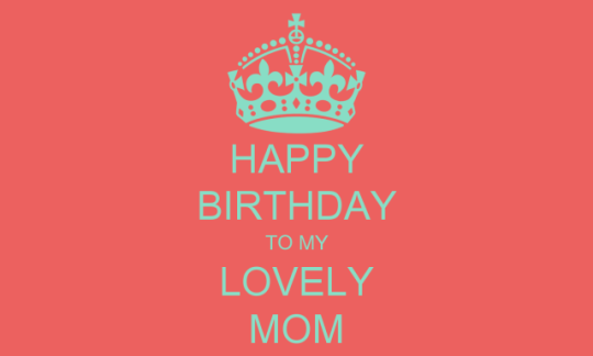 Wonderful Birthday Greeting E-Card for My Mom