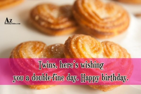 Wonderful Birthday Wishes E-Card Greetings For Twins (2)