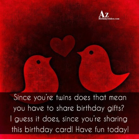 Wonderful Birthday Wishes E-Card Greetings For Twins