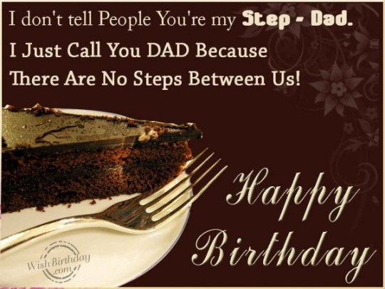 Wonderful Birthday Wishes E-Card With Full Of Happiness For Dear Stepfather