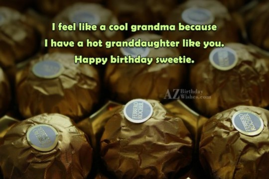 Wonderful Birthday Wishes For Granddaughter