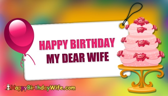 Wonderful Birthday Wishes With Greetings For My Wife 7s