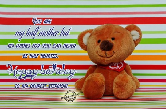 Wonderful Sayings Stepmother Birthday Greetigs With Best Wishes For Her