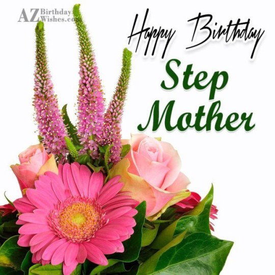 Wondrous Birthday Wishes With Greetings Images For Stepmother